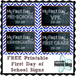 FREE Printable First Day of School Signs!