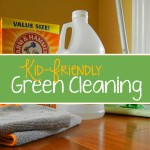 Kid-Friendly Green Cleaning