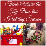 Think Outside the Toy Box this Holiday Season