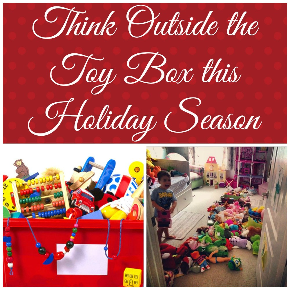 Christmas Toy Box : Think outside the toy box this holiday season