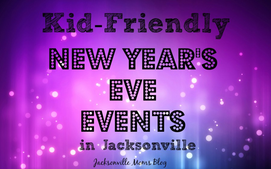 Kid-Friendly New Year's Eve Events in Jacksonville ...