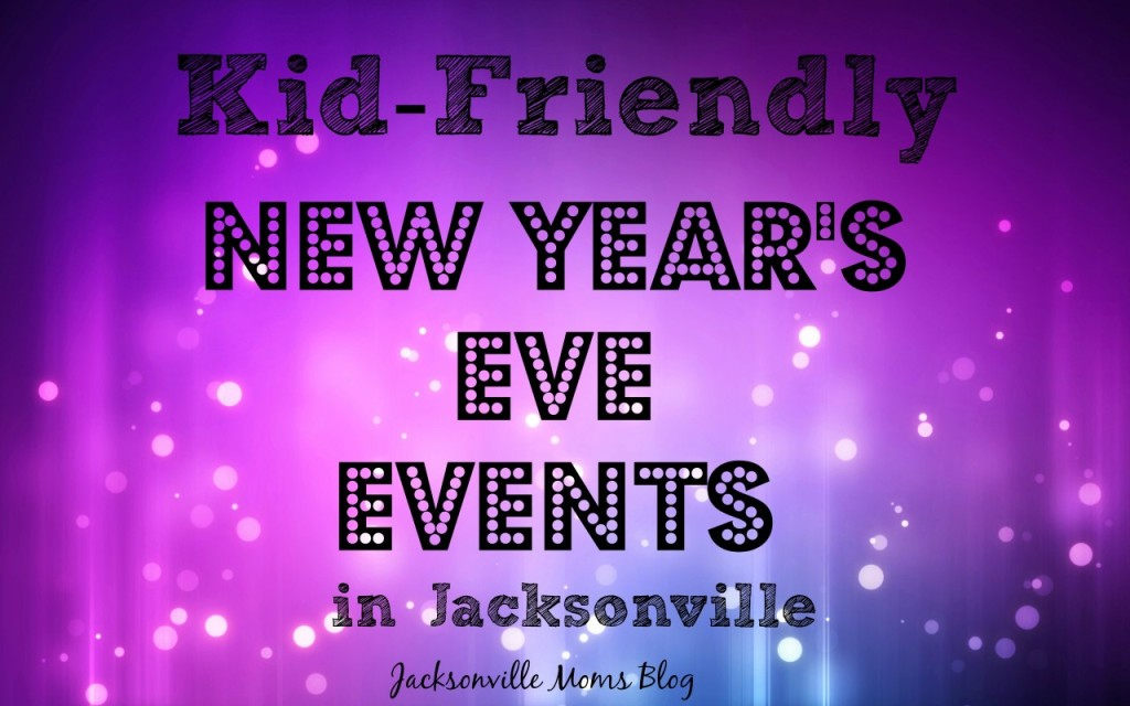 Kid Friendly NYE Jax
