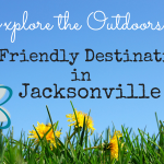 Explore the Outdoors :: Kid-Friendly Destinations in Jacksonville