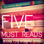 No Time to Read: Best Books for Working Moms