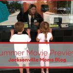 Jacksonville Moms Blog's Summer Family Movie Preview!
