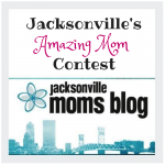 Jacksonville's Amazing Mom Contest – Finalists!