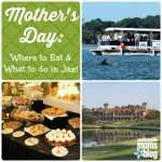 Mother's Day: Where to Eat and What to Do!