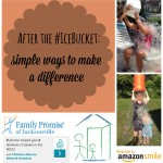 After the Ice Bucket :: Simple Ways to Make a Difference