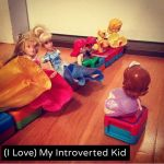 (I Love) My Introverted Kid