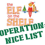 the Elf on the Shelf — Operation: Nice List