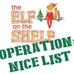 the Elf on the Shelf — Operation: Nice List