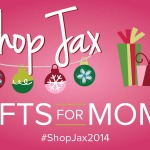 ShopJax 2014 :: A Locally Sourced Holiday Gift Guide :: Moms Edition