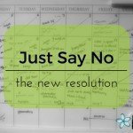 Just Say No :: The New Resolution