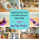 Geeking Out Over the New Shop at Bay & Bee + My Top Picks!