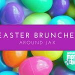 Easter Brunch Around Jax