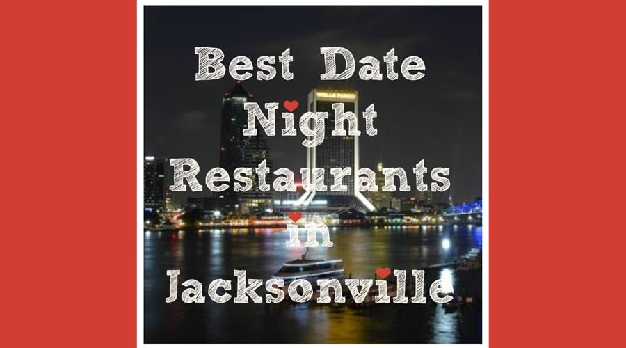 Date Night Jacksonville - Guide to Jacksonville