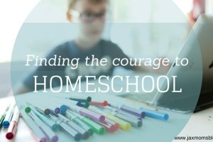 Finding the Courage to Homeschool