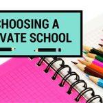 Choosing a Private School