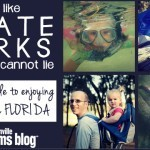 Florida State Parks: A Mom's Guide to Enjoying the Real Florida