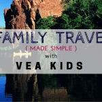 Vea Kids :: Family Travel Made SIMPLE