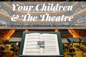 Your Children& The Theatre