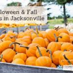 Halloween & Fall Events In & Around Jacksonville