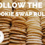 The Cookie Swap: DOs & DON'Ts