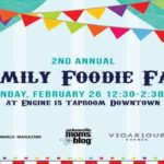 2nd Annual Family Foodie Fare