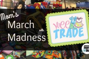 Moms March madness Weetrade