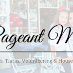 365 Days in the Life of a Pageant Mom