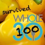 Whole-y Moley… I Survived a Whole100
