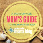 A Mom's Guide to the Month of July