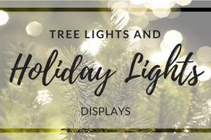 JMB 2017 HOLIDAY EVENTS TREE LIGHTS, LIGHT DISPLAYS 636X360