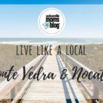 Live Like a Local: Ponte Vedra & Nocatee