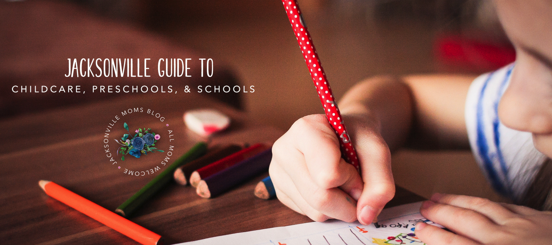 Guide to Child Care, Preschools, & Schools in Jacksonville