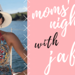 Spring Moms' Night Out with Jaffi's