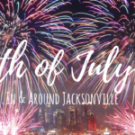 2018 4th of July Happenings on the First Coast