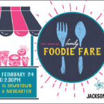 Calling all Foodies! 4th Annual Family Foodie Fare