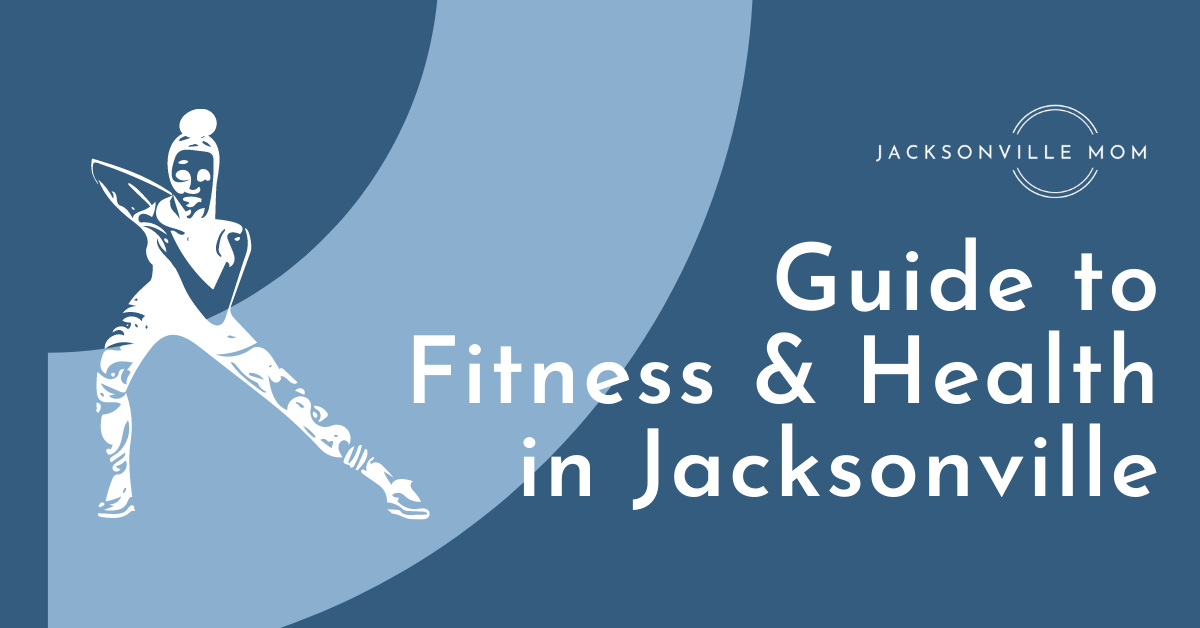 Guide to Fitness and Health in Jacksonville